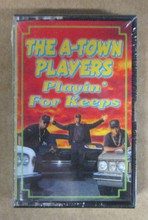 A-TOWN PLAYERS - Playin For Keeps