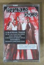 HUMBLE GODS - Self Titled