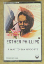 PHILLIPS, ESTHER - A Way To Say Goodbye