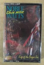 WATTS, NOBLE - Thin Man