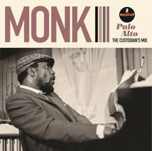 MONK, THELONIOUS - Palo Alto The Custodian's Mix