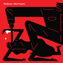 MUDHONEY / MEAT PUPPETS - Warning / One Of These Days