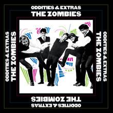 ZOMBIES - Oddities & Extras