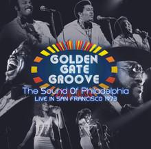 GOLDEN GATE GROOVE - The Sound Of Philadelphia Live