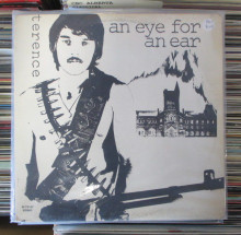 TERENCE - An Eye For An Ear  LP