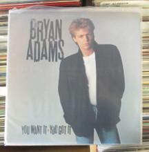 ADAMS, BRYAN - You Want It You Got It