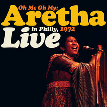 FRANKLIN, ARETHA - Live in Philly 1972