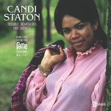STATON, CANDI - Trouble Heartaches And Sadness
