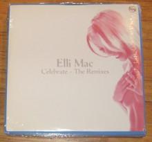 MAC, ELLI - Celebrate  The Mixes