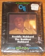 HUBBARD, FREDDIE - The Baddest Hubbard