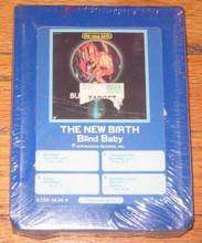 NEW BIRTH - Blind Baby