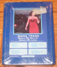 TRASK, DIANA - Believe Me Now