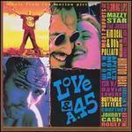 LOVE & A .45  - Soundtrack