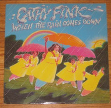 FINK, CATHY - When The Rain Come Down