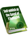 Self-Publish At The Speed Of Thought