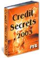 Credit Secrets 2003