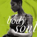 Body and Soul: Slow and Easy