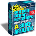 How To Outsell Other Resellers