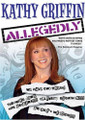Kathy Griffin Allegedly DVD