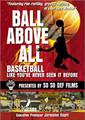 Ball Above All - A Hoops TV Program, Vol. 1