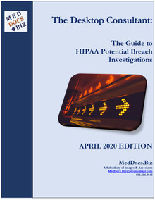 The Desktop Consultant:  The Guide to HIPAA Potential Breach Investigations