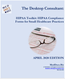 HIPAA Toolkit:  HIPAA Compliance Forms for Small Healthcare Practitioners by MedDocs.Biz