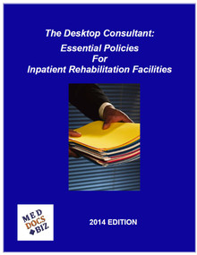The Desktop Consultant: Essential Policies for the IRF - 2014 Edition