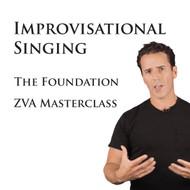 """Improvisational Singing"" The Foundation ZVA Masterclass"