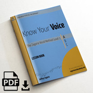 """Know Your Voice"" The Zagaria Vocal Method Lesson Book Level 1A"