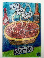 Cutting Board/ Cheese Board - Make some Gumbo!