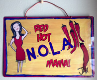 Wacky Jax Metal Sign - Red Hot NOLA Mama