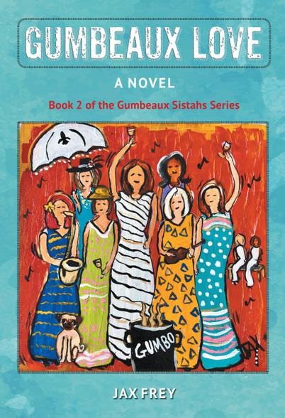 Gumbeaux Love  - paperback edition