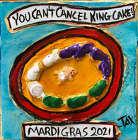 You Can't Cancel King Cake Mini Painting