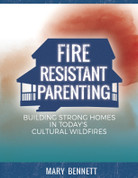 Fire Resistant Parenting