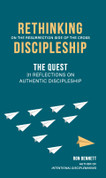Rethinking Discipleship:  The Quest