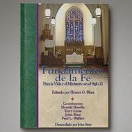 Fundamentos de la Fe Para la Vida y el Ministerio en el Siglo 21 Libro de Texto