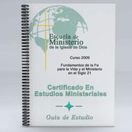 Fundamentos de la Fe Para la Vida y el Ministerio en el Siglo 21 Gu'ía de Estudio