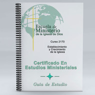 Establecimiento y Crecimiento de la Iglesia Guí'a de Estudio