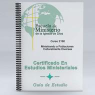 Ministrando a Poblaciones Culturalmente Diversas Guía de Estudio