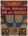 B Wool Appliqué Folk Art
