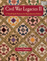 B Civil War Legacies II -17 Small Quilt Patterns for Reproduction Fabrics