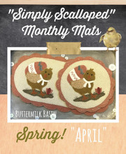 Simply,Scalloped,Mats,Thru,Year,April,Buttermilk,Basin,pattern,Auntie,Jus,Quilt,Shoppe,kit