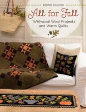 All,For,Fall,author,Bonnie,Sullivan,Auntie,Jus,Quilt,Shoppe