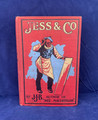 ©1904 JESS & CO HARD COVER BOOK BY JOHN JOY BELL PUBLISHED IN CANADA