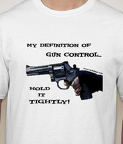Hold it Tightly/Gun Control T-Shirt