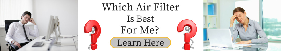 Which Air Filter is Best For Me?