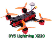 DYS Lightning X220 FPV Top Racing Drone / Racer with F3 flight control & OSD, 5.8G transmitter and 1/3'' CMOS lens FOV