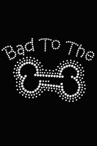 Bad to the Bone - Women's T-shirt