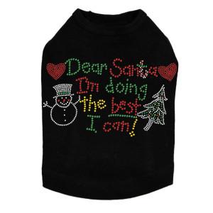 """Dear Santa I'm Doing the Best I Can"" Dog Tank"