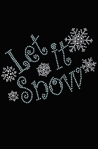 Let it Snow - Black Women's T-shirt